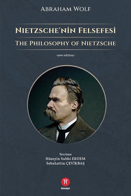 Nietzsche'nin Felsefesi - Abraham Wolf