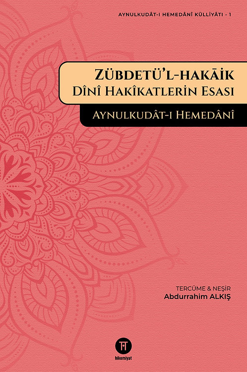 Zübdetü'l-hakāik - Aynulkudât-ı Hemedânî