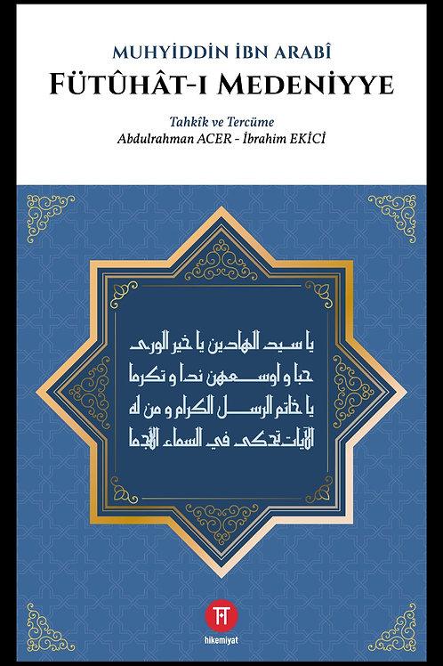 Fütûhât-ı Medeniyye - Muhyiddin İbn Arabî