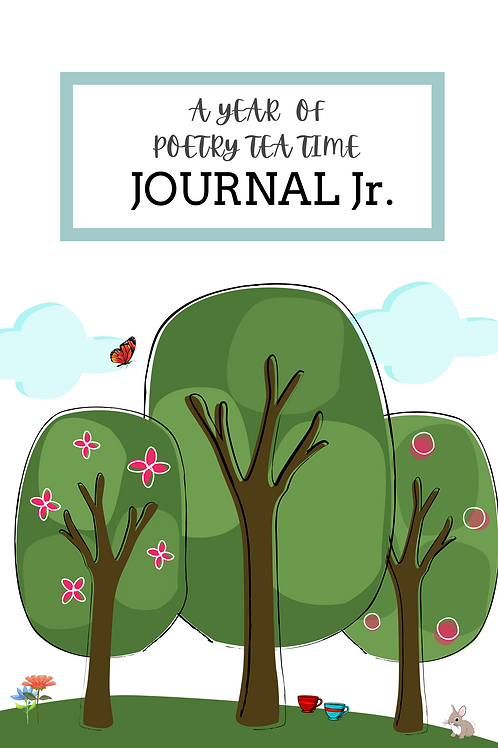 A Year of Poetry Tea Time Jr.