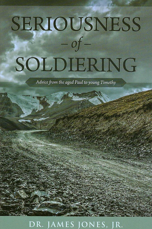 The Seriousness of Soldiering