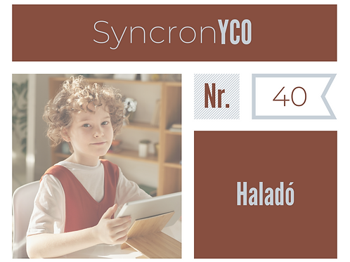 Syncronyco - Haladó Nr.40
