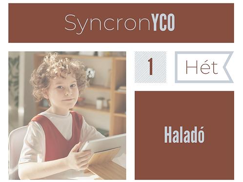 Syncronyco - Haladó 1. hét