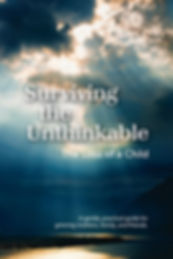 Surviving the Unthinkable