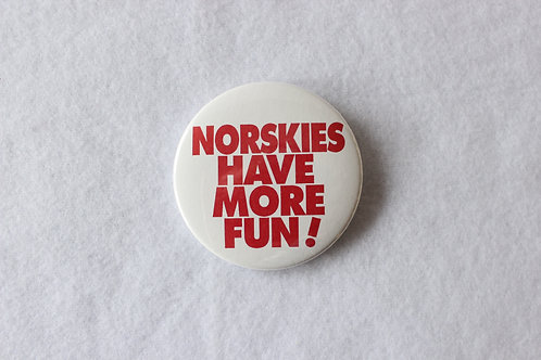 Norskies Have More Fun! Button