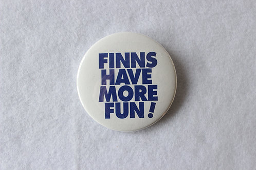 Finns Have More Fun! Button