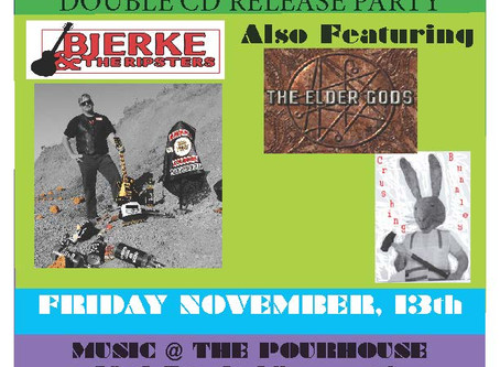 JOIN US: Bjerke & The Ripsters Double CD Release Party @ The Pourhouse Nov 13