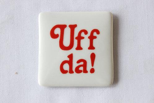 Uff da! Ceramic magnet