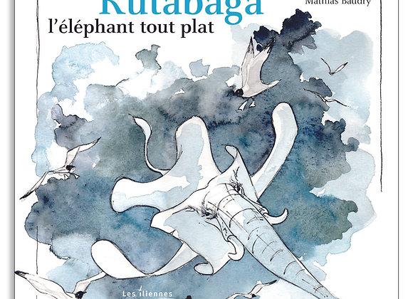 Rutabaga, l'éléphant tout plat