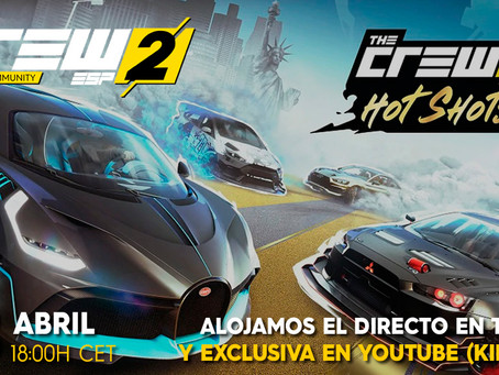 "PRIMICIA | ""THE CREW 2: HOT SHOTS"""