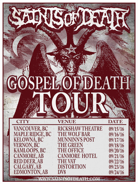 """GOSPEL OF DEATH"" WESTERN CANADA TOUR 2016"