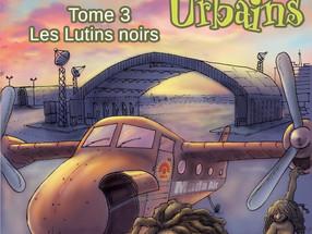 Les lutins urbains #3 : Les lutins noirs, de Renaud Marhic