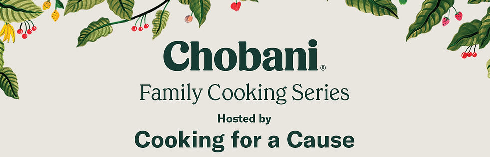 ChobaniFamilyCookingSeries-Announcement.