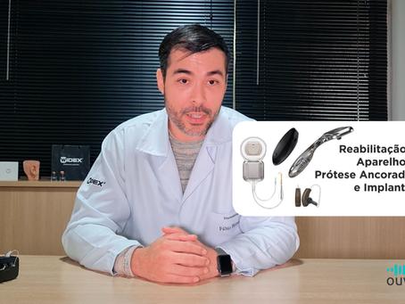 O que é reabilitação auditiva, aparelho auditivo, prótese ancorada no osso e implante coclear?