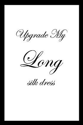 Upgrade: My Long Silk Dress