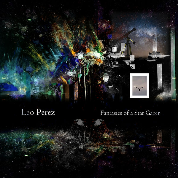 Cover of Leo Perez' Album Fantasies f a Star Gazer