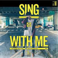 李玉璽 / Sing With Me