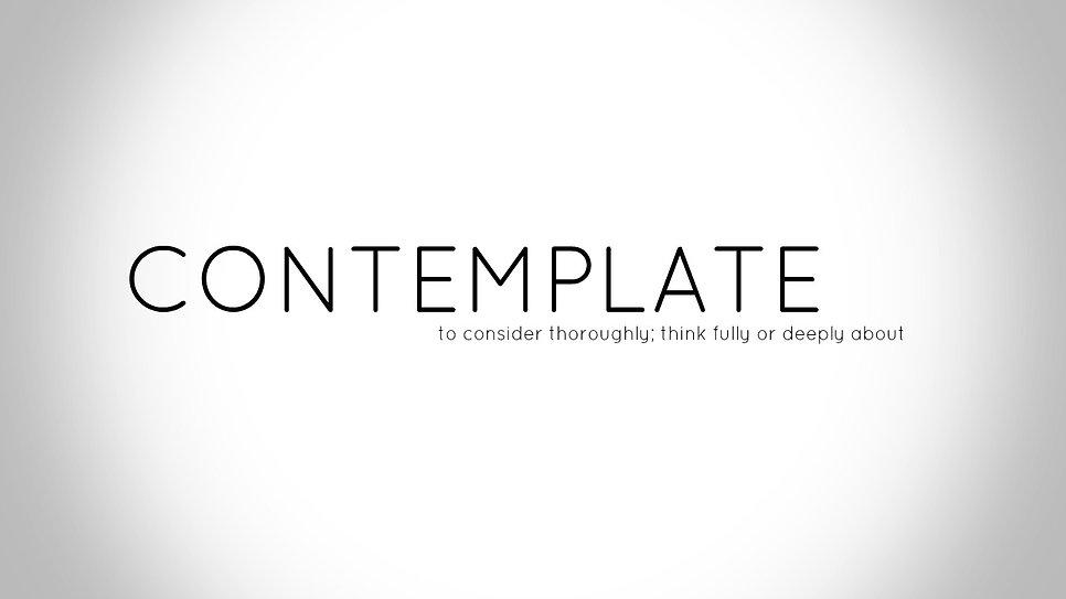 Contemplate.jpg