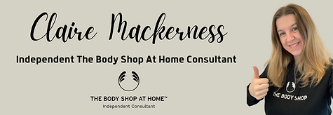 Claire Mackerness, Independent The Body Shop At Home Consultant.