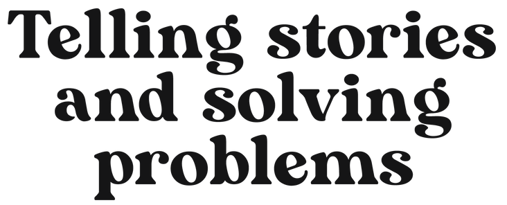 Telling Stories and Solving Problems