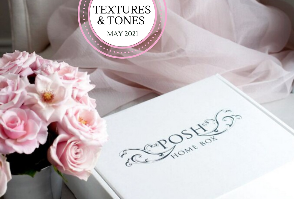 TEXTURE & TONES ~ MAY 2021 (MONTHLY BOX)