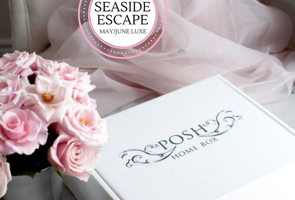 SEASIDE ESCAPE ~ MAY/JUNE LUXE EDITION