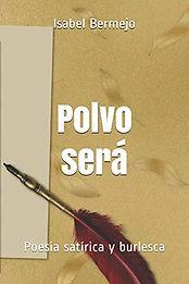 Polvo será Poesía satírica