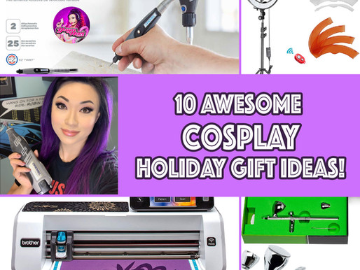 10 Holiday Gift Ideas for the Cosplayer in Your Life!
