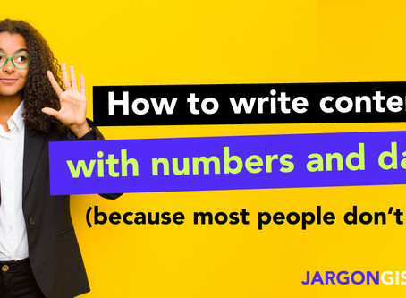 How to write content with numbers and data (because most people don't care)