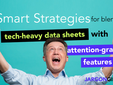5 Smart Strategies for blending tech heavy data-sheets with attention-grabbing features