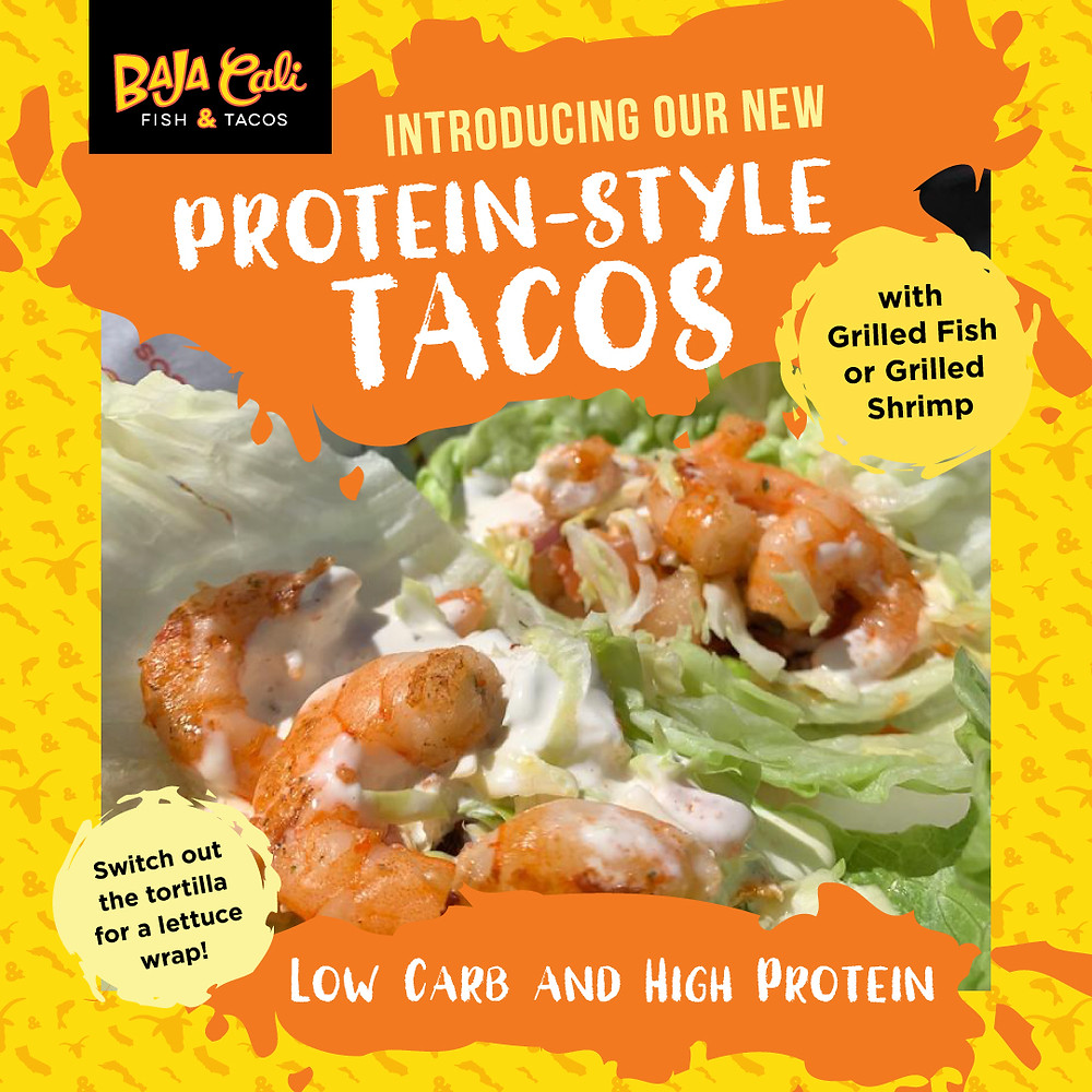 Baja Cali Fish and Tacos New Menu item Protein style tacos