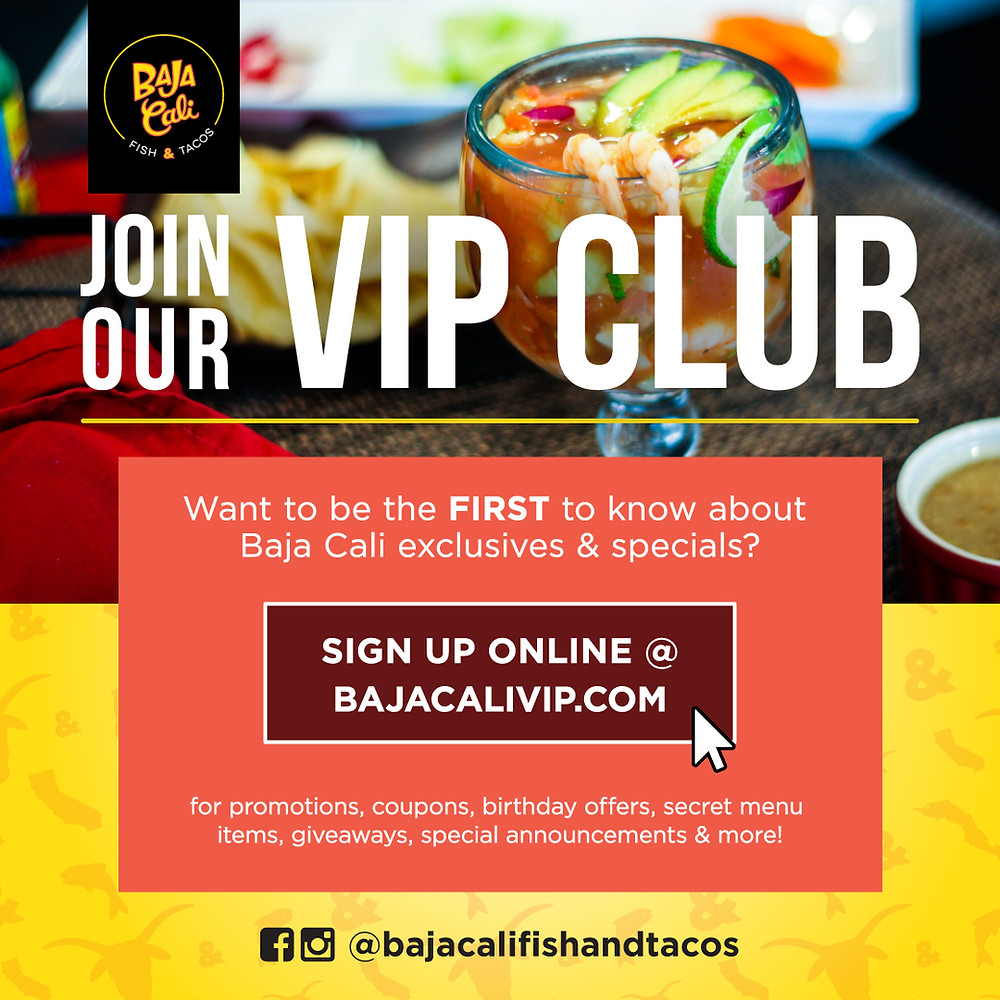 Join Baja Cali VIP CLUB at bajacalivip.com for exclusives and specials