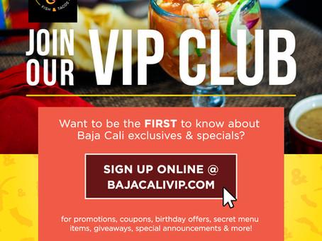 Are you a Baja Cali VIP?