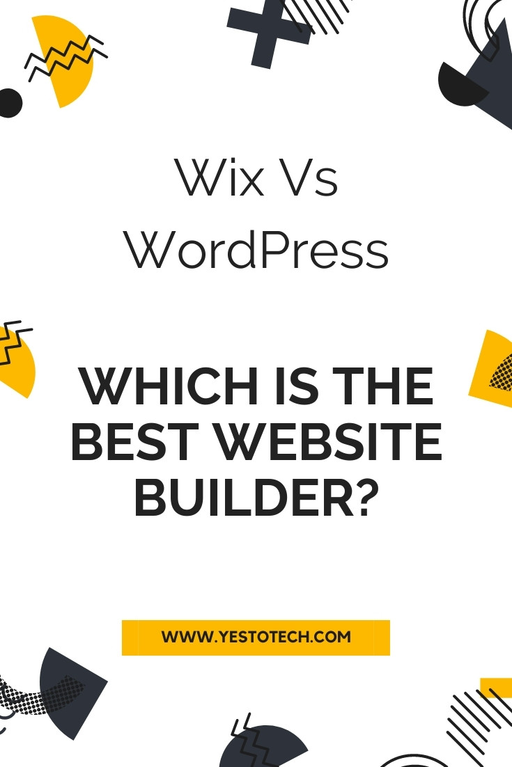 Wix Vs WordPress (Best Website Builder 2021) | Yes To Tech