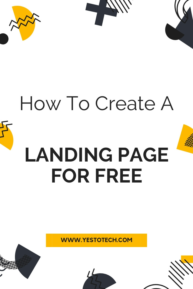 How To Create A Landing Page For Free | Yes To Tech