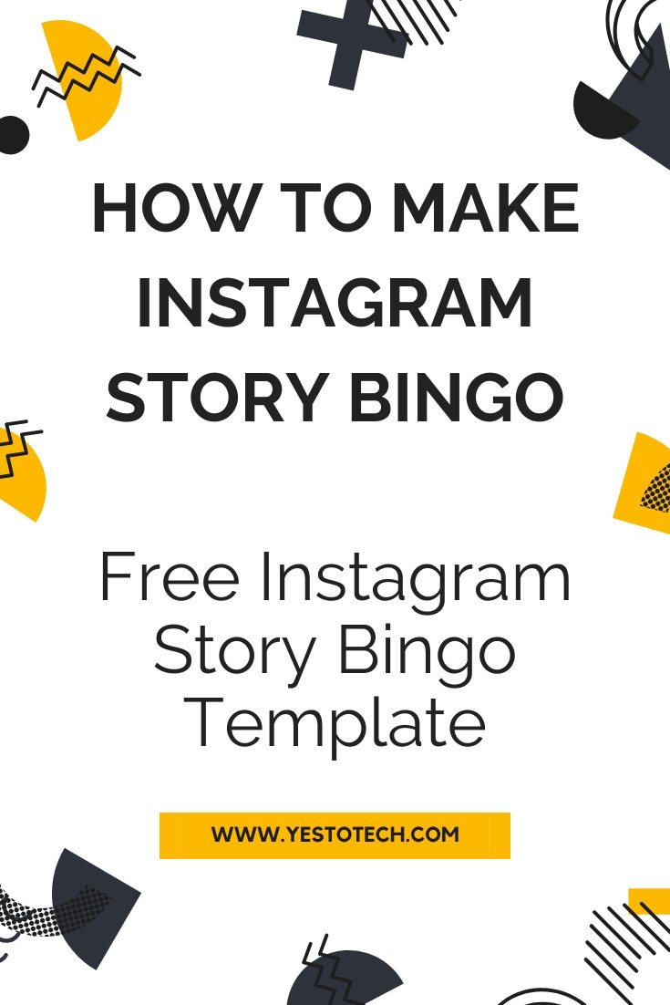 How To Make Instagram Story Bingo: FREE Instagram Story Bingo Template | Yes To Tech