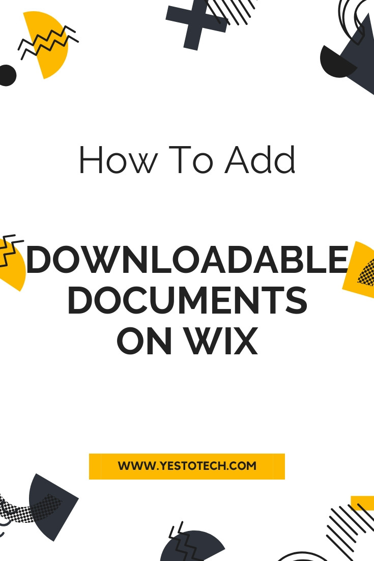 Adding Downloadable Documents On Wix | Yes To Tech