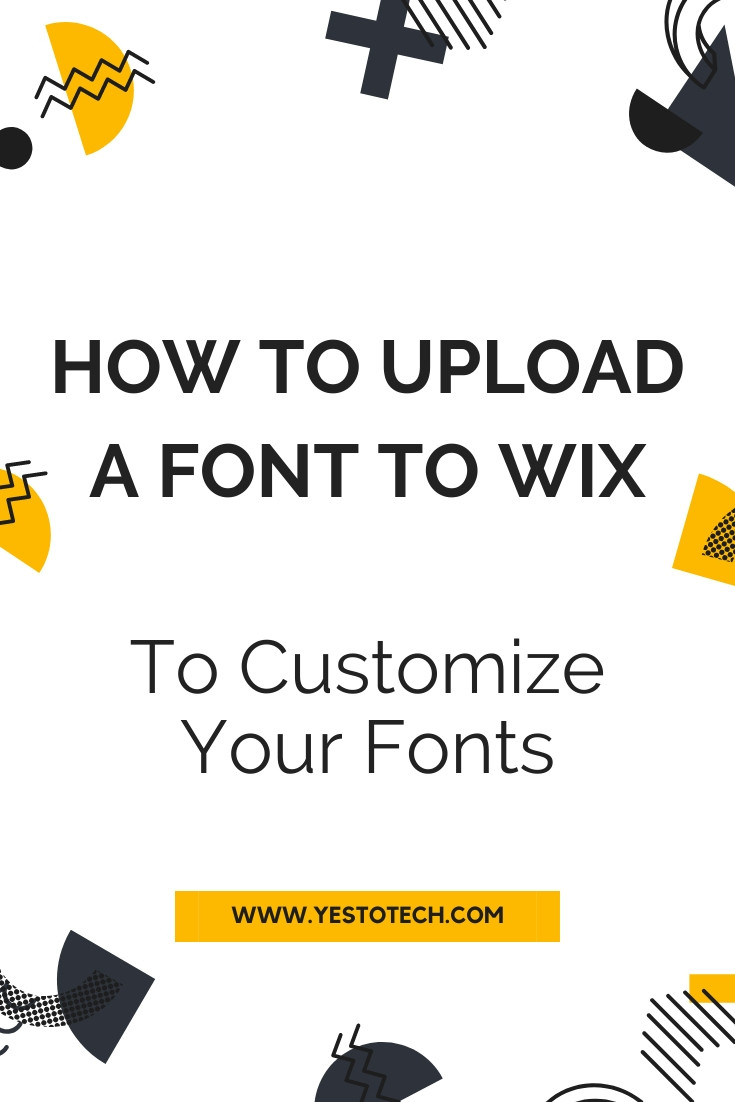 How To Upload A Font To Wix | Yes To Tech