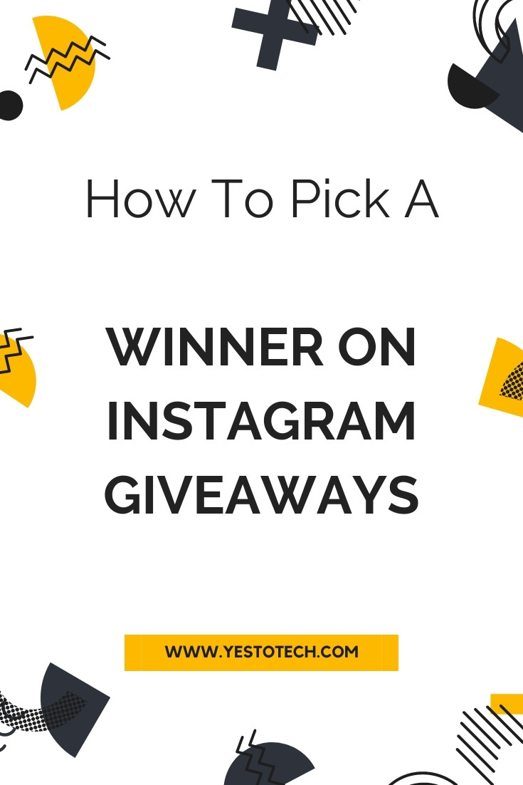 How To Easily Choose A Winner For An Instagram Giveaway | Yes To Tech