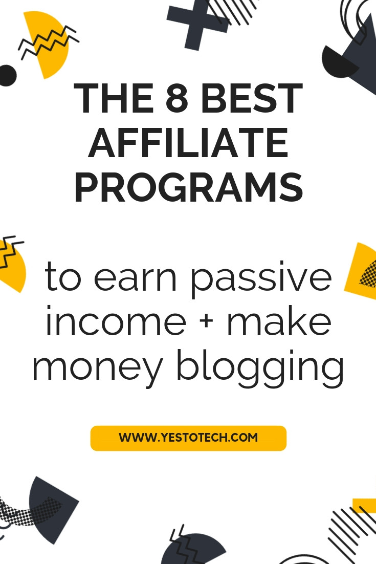 Want to earn passive income and make money blogging? Affiliate marketing is the answer! Here are the 8 best affiliate programs for bloggers to make money online, earn extra cash and make money from home.