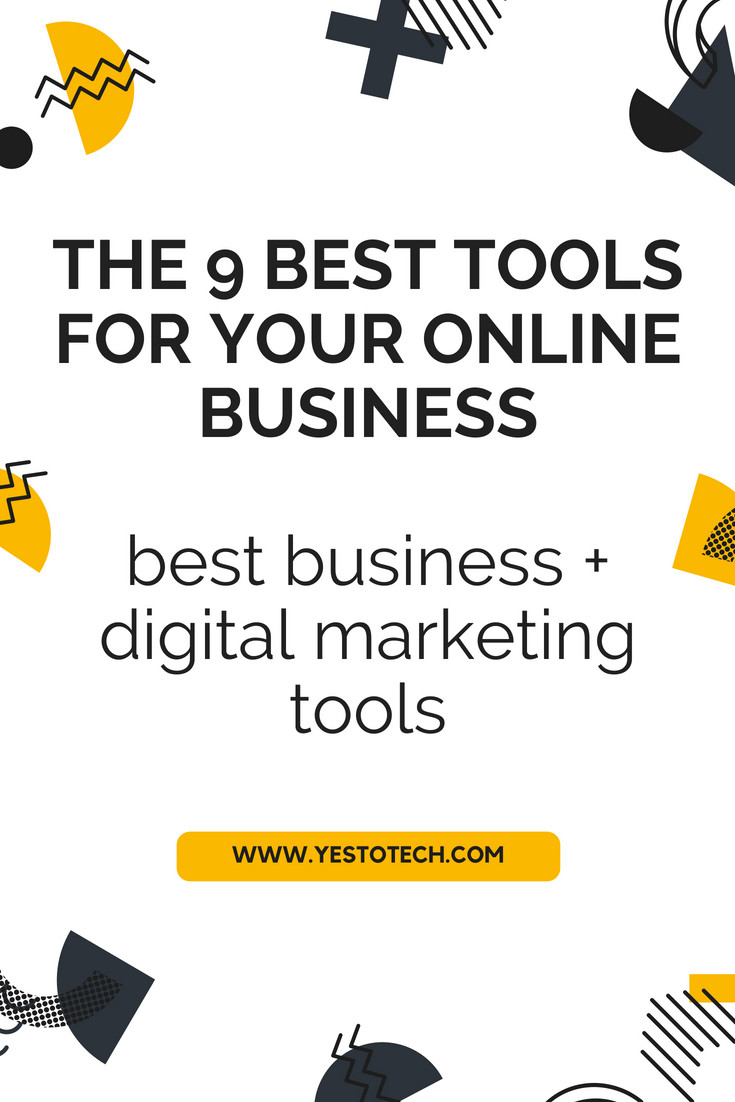 The 9 Best Tools For Your Online Business - Best Business + Digital Marketing Tools - Yes To Tech