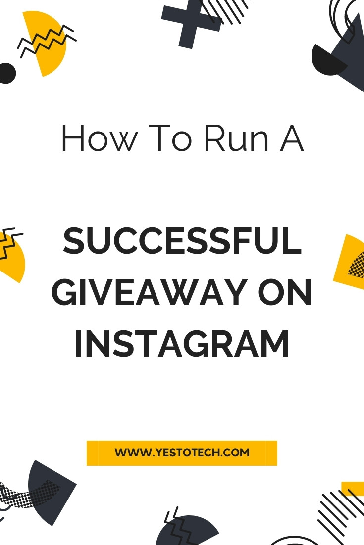 HOW TO RUN A SUCCESSFUL GIVEAWAY ON INSTAGRAM | Yes To Tech