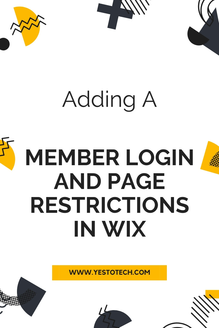 Adding A Member Login And Page Restrictions In Wix | Yes To Tech