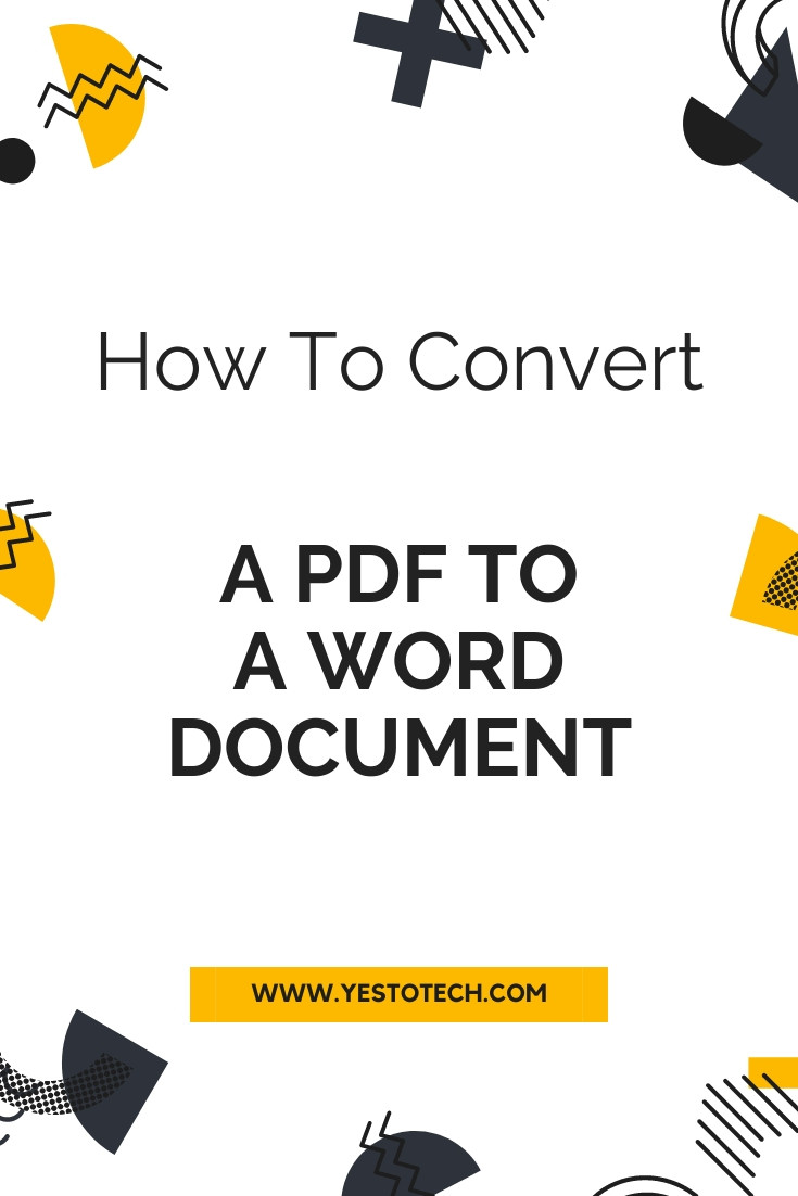 PDF To Word: How To Convert A Pdf To A Word Document | Yes To Tech