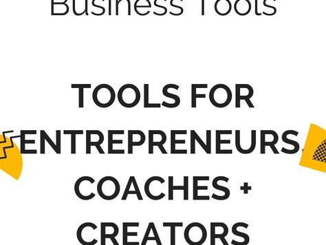 Best Online Business Tools: Tools For Entrepreneurs, Coaches, Creators + Small Business Owners