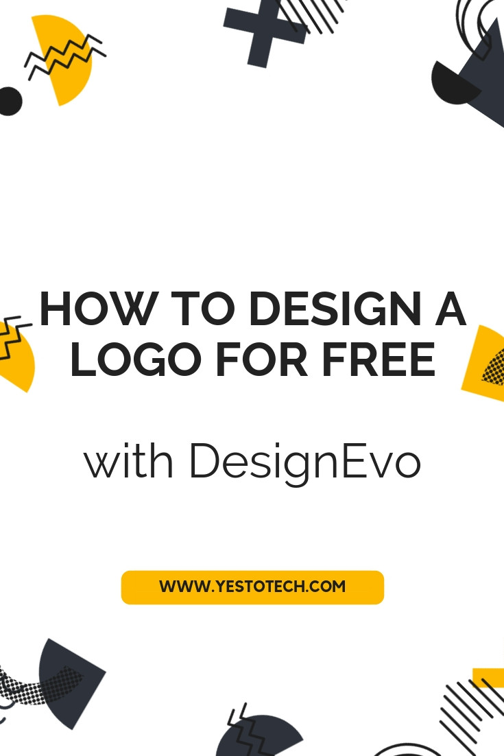 How To Design A Logo For FREE With DesignEvo - Yes To Tech