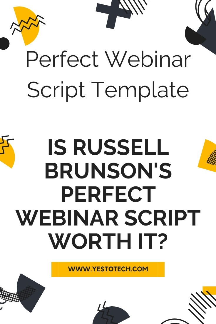 Perfect Webinar Script Template: Is Russell Brunson's Perfect Webinar Script Really Worth It? | Yes To Tech