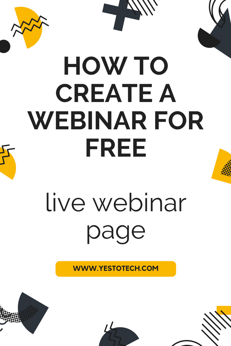 How To Create A Webinar For FREE - Live Webinar Page - Yes To Tech