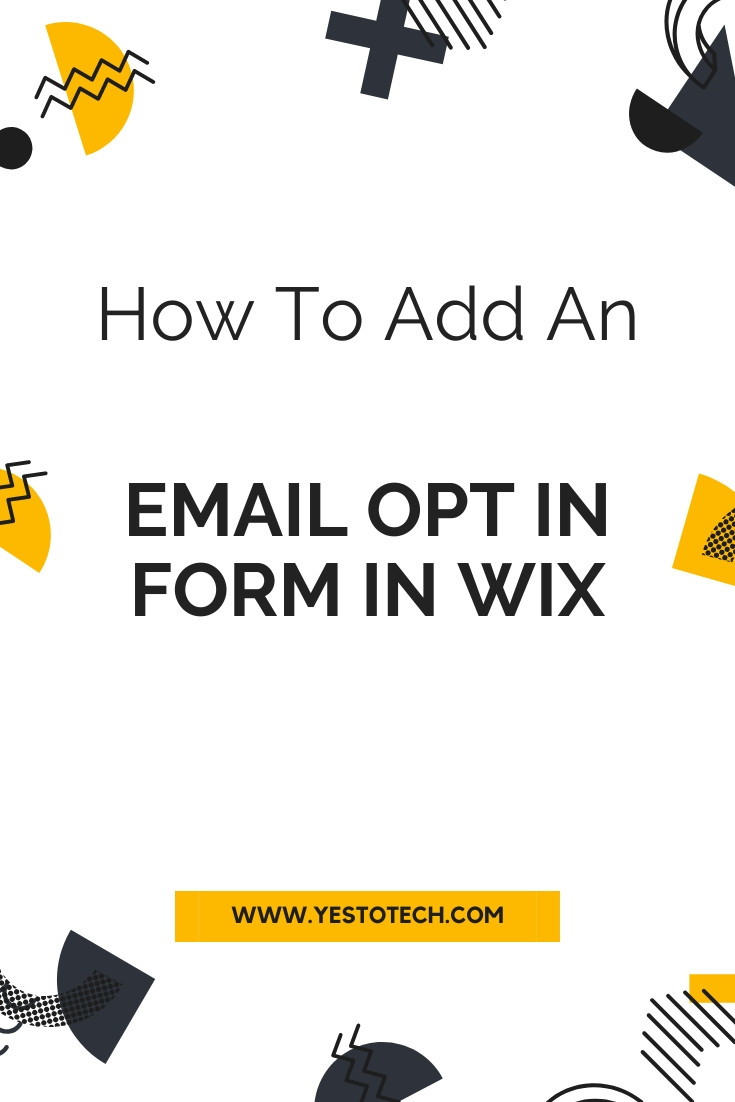 Adding An Email Opt In Form In Wix | Yes To Tech