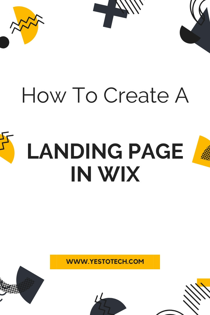 How To Create A Landing Page In Wix | Yes To Tech